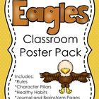 """Help instill Eagle pride in my students. This pack has posters that I will be posting in my classroom as reminders of the """"Eagle"""" way to do things."""