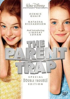 "The Parent Trap (1998) Poster - ""Ah, these were the days when Lilo was still cute and innocent and not a train wreck..."""