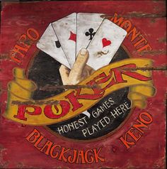 Poker and other casino games :) Vintage Wood Signs, Antique Signs, Wooden Signs, Timberwolf, Las Vegas, Man Cave Signs, Game Room Decor, Poker Games, Poker Chips