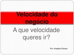 Tu decides a velocidade a que queres ir, podes ir a velocidade mais lenta ou mais depressa. http://anabelacoliveira.com/tropical12