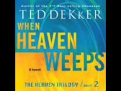 Audiobook When Heaven Weeps The Heaven Trilogy Book 2 by Ted Dekker x264 - YouTube