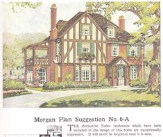 """House plan published in millwork catalog in1921 by the Morgan Woodwork Organization and called """"Building with Assurance."""""""