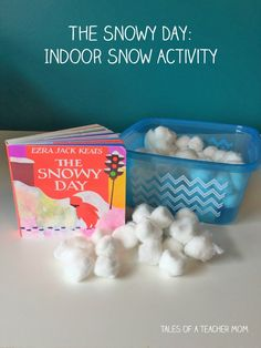 The Snowy Day Indoor Snow Activity - Tales of a Teacher Mom You are in the right place about Montessori Activities first grade Here we offer you the most beautiful pictures about the Montessori Activi Activities For 1 Year Olds, Circle Time Activities, Snow Activities, Toddler Learning Activities, Montessori Activities, Indoor Activities, Infant Activities, Baby Learning, Classroom Activities