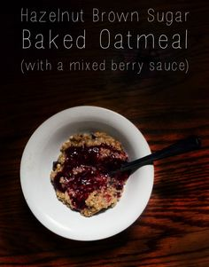 Hazelnut Brown Sugar Baked Oatmeal (regular and low sugar versions) /// What's Up Buttercup Blog