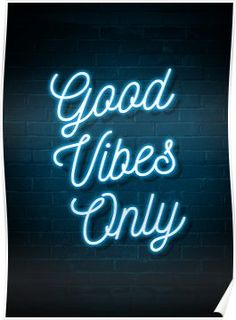 Good Vibes Only - Neon Mini Art Print by mr_ick Light Blue Aesthetic, Purple Aesthetic, Purple Tumblr, Music Girl, Blue Neon Lights, Galaxy Lights, Images Murales, Restaurant Logo, Neon Quotes