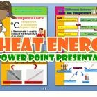 Power Point Presentation  -  The Meaning of Heat  -  Sources of Heat Energy  -  Temperature and temperature in our daily life  -  The differences b...