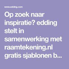 Op zoek naar inspiratie? edding stelt in samenwerking met raamtekening.nl gratis sjablonen beschikbaar. Deze kun je downloaden en vervolgens op jouw raam overtrekken.