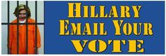 HILLARY EMAIL YOUR VOTE - ANTI HILLARY POLITICAL BUMPER FUNNY STICKER