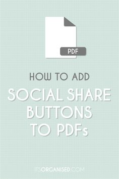 How to add social share buttons to your pdf documents