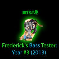 Frederick's Bass Tester - The Unlisted Series #1 by TandMProductionCo on SoundCloud
