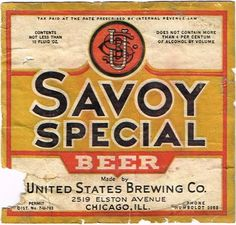 Labels Savoy Special Brew United States Brewing Company Chicago Illinois United States of America