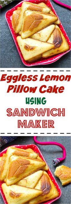 Eggless Lemon Pillow Cake made using Sandwich Maker. #dessert #snack #cake