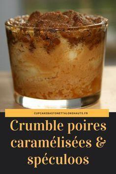 Crumble aux poires caramélisées et spéculoos: de la douceur, de la douceur...! ~ Cupcake, Baston et Talons Hauts
