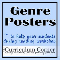 We've created some simple genre posters to display in your classroom.  Each one has the definition of the genre and some examples.  This is a good visual way to remind your students to vary their reading during workshop.  You can refer to them in conferences and even have your students sort their books according to them!