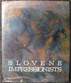 Slovene Impressionists: France Stele: 9780898931075: Books - Amazon.ca