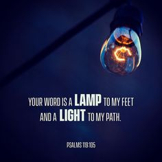 #glword Your word is a lamp to guide my feet and a light for my path. Psalms 119:105 NLT #bibleverse #holybible #bible