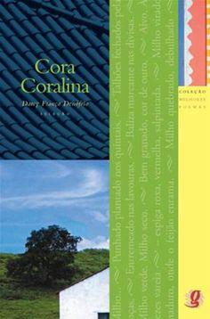 Divulgação - 'Os Melhores Poemas - Cora Coralina' (Global) foi publicado em 2009 com seleção eprefácio deDarcy França Denófrio