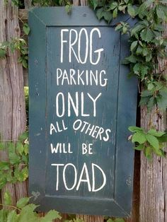 Frog parking only. All others will be toad