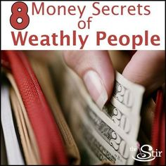 Money secrets of people with A LOT of money. Good stuff here!