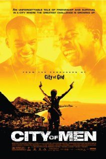 Brazilian Movie about two best friends caught up in the middle of a war between two drug gangs.