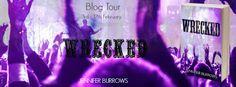 BLOG TOUR - Wrecked by Jennifer Burrows - @JenBurrows234, @bemybboyfriend, #New_Adult, #Romance, #Suspense (February)