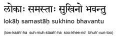 LOKAH SAMASTAH SUKHINO BHAVANTHU