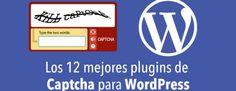 Los 10 mejores plugins de Captcha para WordPress