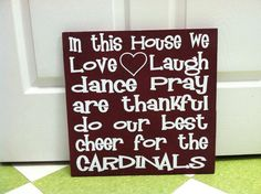 Blue background, change cardinals to WILDCATS, and we're set! Cardinals Baseball, St Louis Cardinals, In This House We, House Rules, Good Cheer, Blue Backgrounds, Wood Signs, Poster Ideas, Crafty
