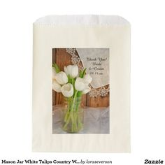 Mason Jar White Tulips Country Wedding Thank You Favor Bag White Tulips, Wedding Favor Bags, Bridal Shower Favors, Wedding Thank You, Mason Jars, Country, Gifts, Presents, Rural Area