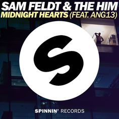 Unofficial Spinnin' Records cover for Sam Feldt & The Him - Midnight Hearts (feat. Ang13)
