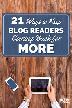 Want to keep your blog readers coming back again and again? Here are 21 ways to give them great content and make it easier to know when you post!