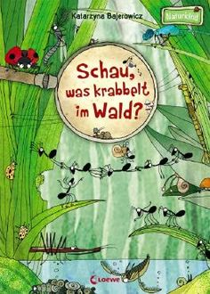 Schau, was krabbelt im Wald? - Schau, was krabbelt im Wald? Kids Science Museum, Science Student, Science For Kids, Science And Nature, Toddler School, School Fun, Infant Activities, Science Activities, First Day Of School Activities