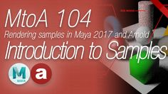 Welcome to this MtoA (Maya to Arnold) 104 course. In this video I will talk about rendering samples and how to set them up to create a clean rendered result ...