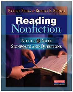 Reading Nonfiction: Notice & Note Signposts and Questions by Kylene Beers…