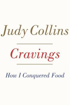 Cover image for Cravings : how I conquered food : a memoir
