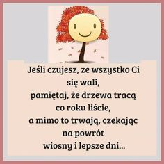 Aa Quotes, Weekend Humor, Life Motivation, Motto, Texts, Nostalgia, Thoughts, Sayings, Polish Sayings