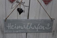 Tür- & Namensschilder - heimathafen schild holz shabby chalky - ein Designerstück von InasNordlichter bei DaWanda