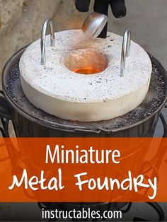 Make a simple metal foundry for 20 perfect for melting pop cans and casting aluminum Metal Projects, Welding Projects, Metal Crafts, Welding Ideas, Art Projects, Welding Tips, Metal Tree Wall Art, Metal Art, Melting Metal