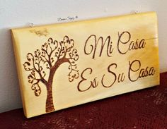 Mi Casa Es Su Casa-Spanish Home Decor-Spanish signs- wood- burned signs in Spanish- Font door sign-housewarming gift-home and living-home by DevineSignz on Etsy