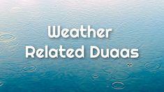 Weather Related Duaa Poster Duaa when it rains Islamic Studies, When It Rains, Islamic Quotes, Study, Weather, Poster, Studio, Studying, Weather Crafts