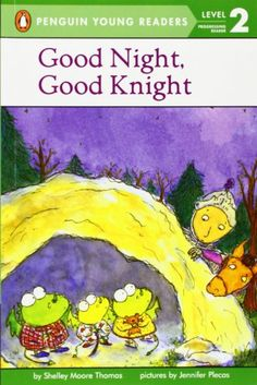 Good Night, Good Knight (Penguin Young Readers, L2) by Shelley Moore Thomas,http://www.amazon.com/dp/0142302015/ref=cm_sw_r_pi_dp_PkLDtb115SABRSN6