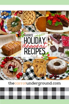 Favorite Vegan Holiday Dessert Recipes ❤️ What could be sweeter than celebrating the holidays with these scrumptious vegan treats? Here's a collection of some of the best vegan dessert recipes from our kitchen to yours. Happy Holidays from The Carrot Underground! 🥕 #vegandessertrecipes #veganholidaydesserts #veganchristmas #veganfudge