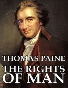 thomas paine vs edmund burke In his popular reflections on the revolution in france, edmund burke decried france's departure from monarchy on generational entitlement grounds f103 in a famously eloquent passage thomas paine penned his highly popular rights of man as a response to burke.