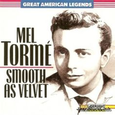 Melvin Howard Tormé, nicknamed The Velvet Fog: American musician, best known as singer of jazz standards. Also jazz Composer,  Arranger, Drummer, Pianist, & Actor in radio, film, & television, & the Author of five books. Wikipedia    http://www.google.com/imgres?start=84=1=en=N=1600=781=isch=5Cl-DjFMaEjCIM:=http://jazzbluesclub.com/2012/03/23/=DTK1WDzSX4_aNM=http: