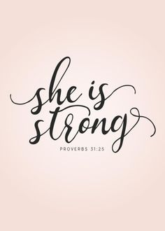 She is strong - Proverbs She is clothed with strength and dignity; she can laugh at the days to come. Proverbs Without a doubt, God gives Christian woman strength. God wants us to be feminine warriors who rise up under pressure and adversity. Bible Verses For Women, Bible Verses About Strength, Faith Bible, Strength Quotes For Women, Verses About Women, Strength Prayer, Bible Bible, Scripture Art, Christian Grey