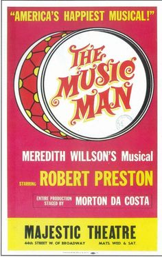 book, music, and lyrics by Meredith Willson, based on a story by Willson and Franklin Lacey.