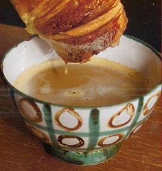 There's no better start to the day than cafe au lait and a big croissant to dunk in it!
