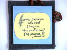 Scripture Plaque & Fabric Bag . Before I formed you by WordofGod, $17.00