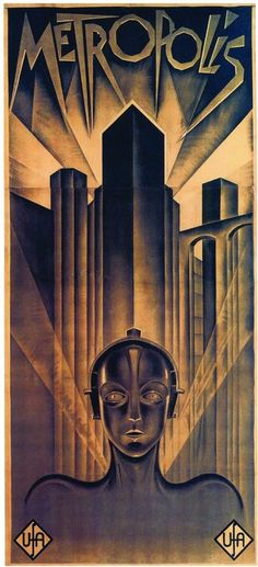 The original theatrical release poster for the movie Metropolis, a German expressionist epic science-fiction film directed by Fritz Lang. Metropolis Film, Metropolis Poster, Metropolis Fritz Lang, Vintage Movies, Vintage Posters, Kunst Poster, I Love Cinema, Art Deco, Cult