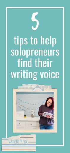 Writing tips for small business owners - helping solopreneurs write their website content and blog posts.
